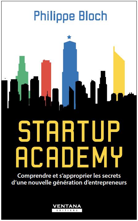 Startup Academy de Philippe Bloch