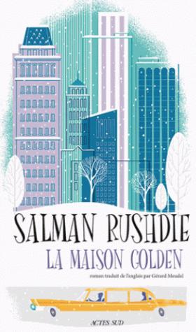 La maison Golden de Salman Rushdie