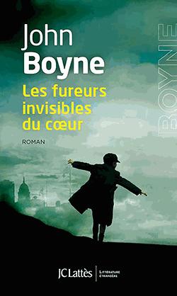 Les fureurs invisibles du cœur de John Boyne