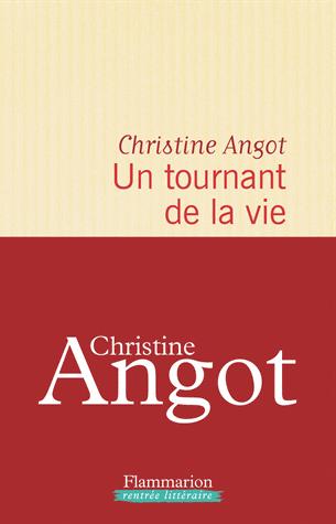 Un tournant de la vie de Christine Angot