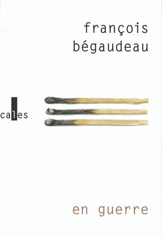 En guerre de François Bégaudeau