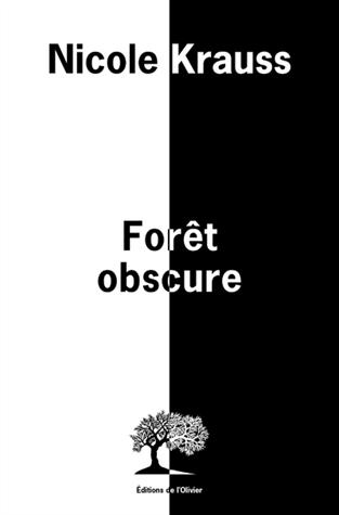 Forêt obscure de Nicole Krauss