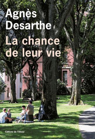 La chance de leur vie de Agnès Desarthe