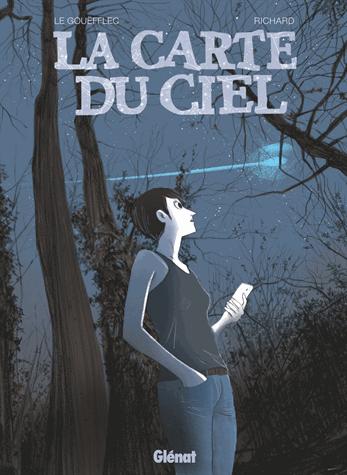 La carte du ciel               de Arnaud Le Gouëfflec