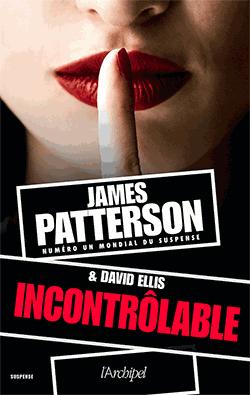 Incontrôlable de James Patterson