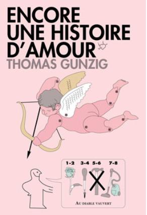Encore une histoire d'amour de Thomas  Gunzig