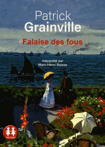 Falaise des fous - Audio              de Patrick Grainville