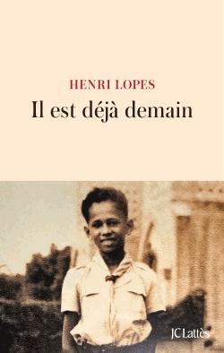 Il est déjà demain de Henri Lopes
