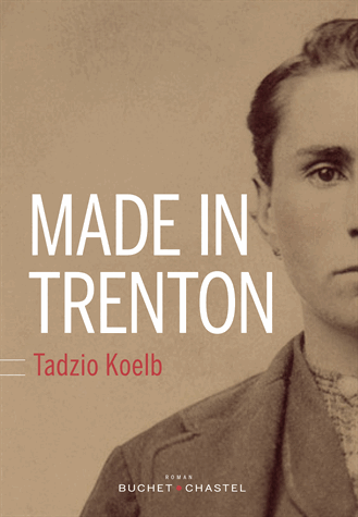 Made in Trenton de Tadzio Koelb