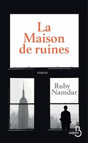 La maison de ruines de Ruby Namdar