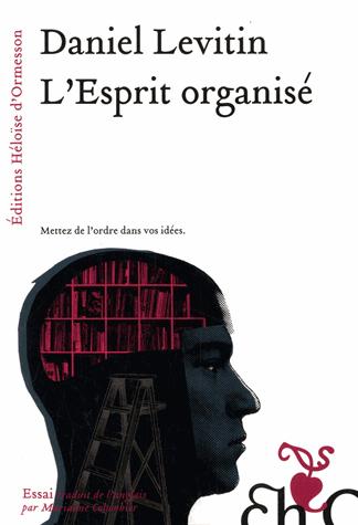 L'Esprit organisé de Daniel Levitin