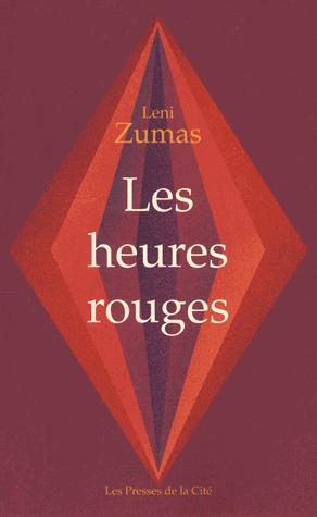 Les heures rouges de Leni Zumas