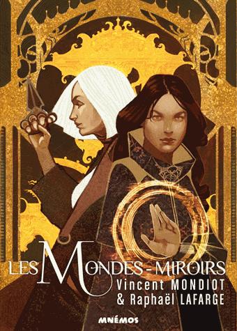 Les Mondes-miroirs de Vincent Mondiot