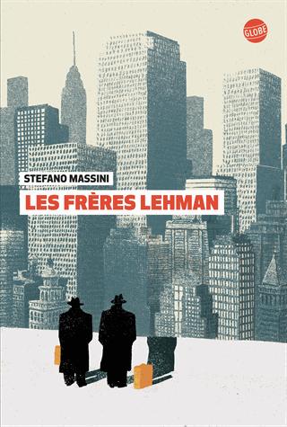 Les frères Lehman de Stefano Massini