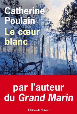 Le cœur blanc de Catherine Poulain