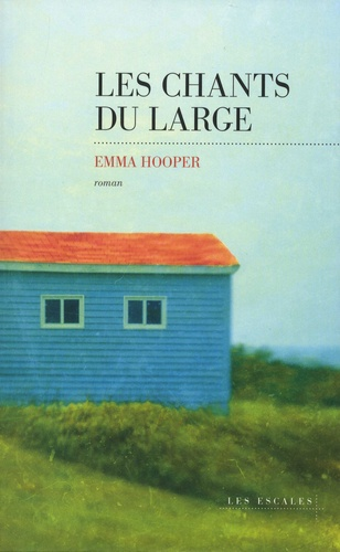 Les chants du large de Emma  Hooper