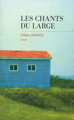 Les chants du large de Emma  Hooper