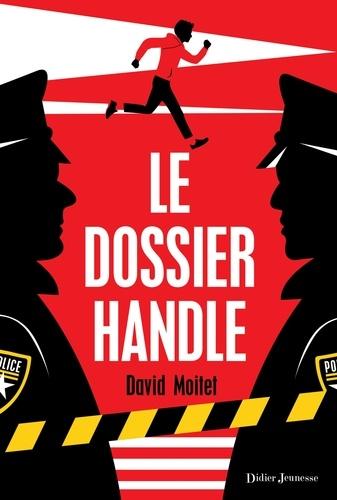 Le dossier Handle de David Moitet