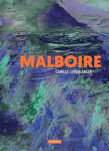 Malboire de Camille Leboulanger