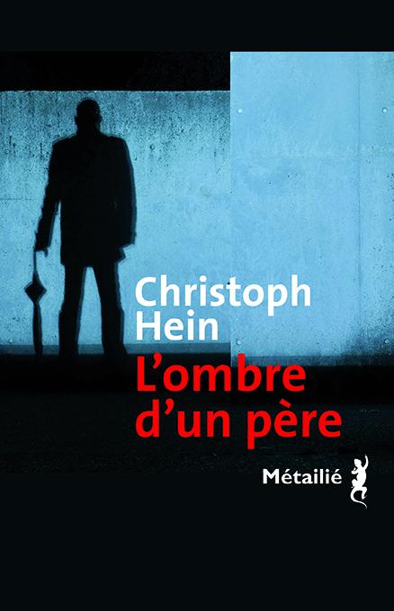 L'ombre d'un père de Christoph Hein