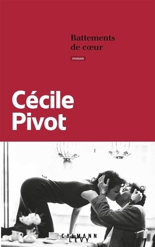 Battements de coeur de Cécile Pivot