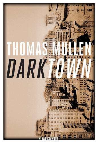 Darktown de Thomas Mullen