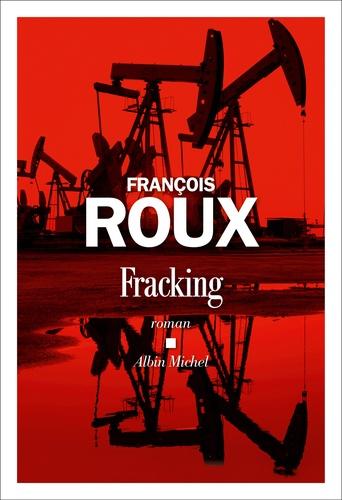 Fracking de François Roux