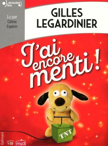 J'ai encore menti !     de Gilles Legardinier