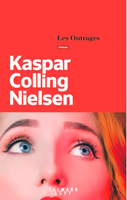 Les outrages de Kaspar Colling Nielsen