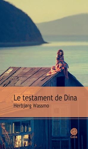 Le testament de Dina de Herbjørg Wassmo