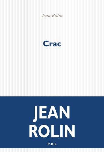 Crac de Jean Rolin