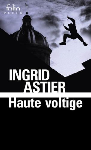 Haute voltige de Ingrid Astier
