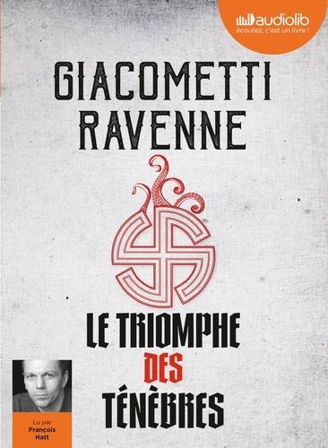 Le triomphe des ténèbres               de Eric Giacometti