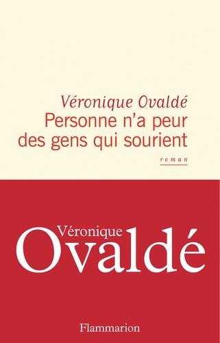 Personne n'a peur des gens qui sourient de  Véronique Ovaldé