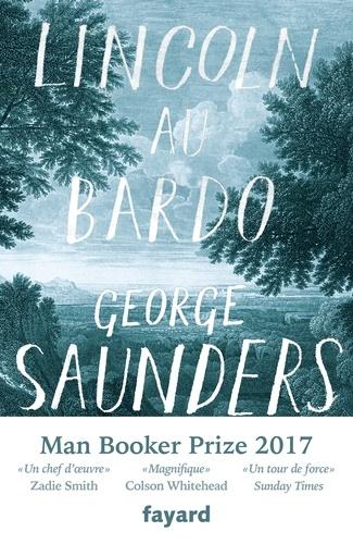 Lincoln au Bardo              de George Saunders
