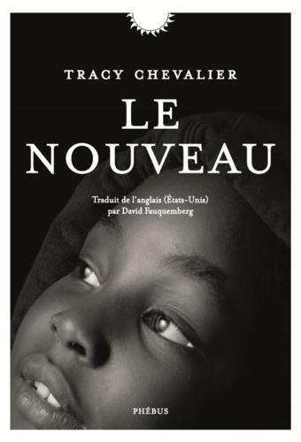 Le nouveau de Tracy Chevalier