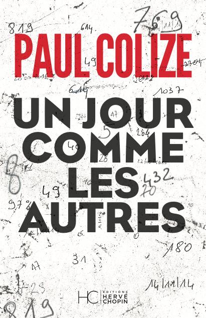 Un jour comme les autres de Paul Colize