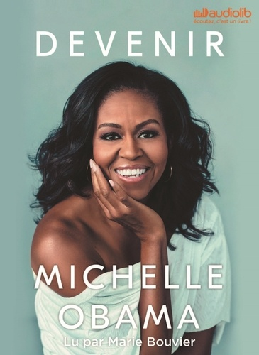 Devenir - Audio de Michelle Obama