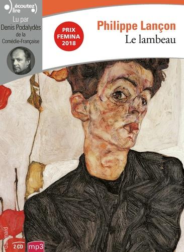Le lambeau - Audio de Philippe Lançon