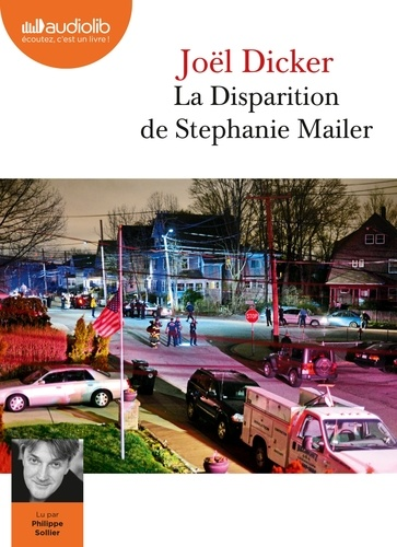 La Disparition de Stephanie Mailer - Audio de Joël Dicker