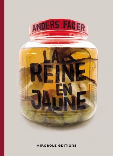 La reine en jaune et autres contes horrifiques de Anders Fager