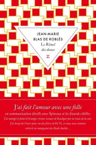 Le rituel des dunes de Jean-Marie  Blas de Roblès