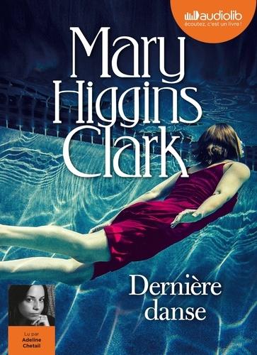 Dernière danse - Audio de Mary Higgins Clark
