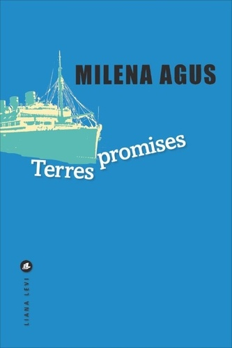 Terres promises de Milena Agus