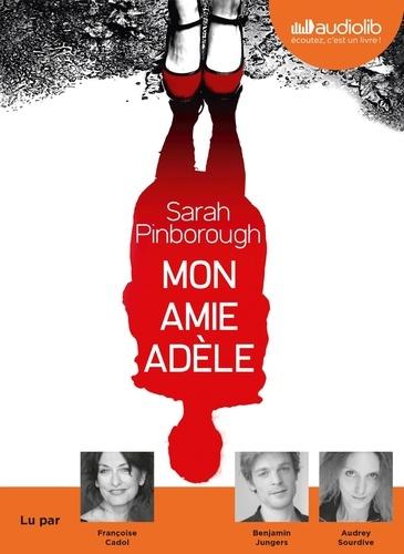 Mon amie Adèle - Audio de Sarah Pinborough