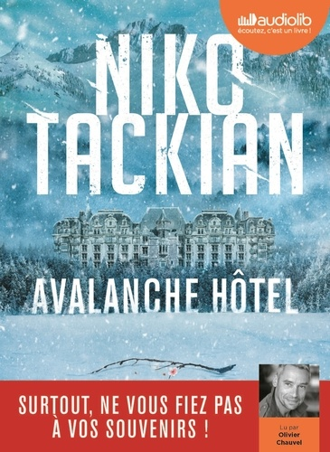 Avalanche Hôtel - Audio de Niko Tackian