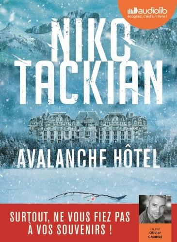 Avalanche Hôtel - Audio de Niko Tackian