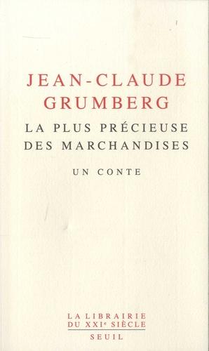 La plus précieuse des marchandises  de Jean-Claude Grumberg