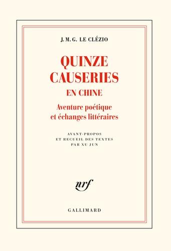 Quinze causeries en Chine de Jean-Marie-Gustave Le Clézio