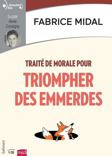Traité de morale pour triompher des emmerdes - Audio           de Fabrice  Midal